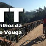 100km BTT Pelos trilhos da linha do Vouga